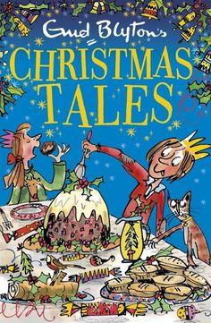 Buy Enid Blyton's Christmas Tales: Contains 25 classic stories by  Enid Blyton and Read this Book on Kobo's Free Apps. Discover Kobo's Vast Collection of Ebooks and Audiobooks Today - Over 4 Million Titles! Best Short Stories, Short Stories For Kids, Christmas Tale, Christmas Books, Childrens Christmas, Childrens Books, Enid Blyton Books, Funny Pigs, Vintage Children's Books