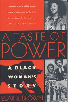"""Read """"A Taste of Power A Black Woman's Story"""" by Elaine Brown available from Rakuten Kobo. Elaine Brown assumed her role as the first and only female leader of the Black Panther Party with these words: """"I have a. Books By Black Authors, Black Books, African American Literature, American History, British History, Native American, Anchor Books, Black History Books, Women's History"""