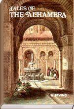 Cuentos de la Alhambra de Washington Irving, nos cuenta las leyendas que circulaban por esos lugares.