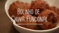 Bolinho de chuva funcional   Receitas Saudáveis - Lucilia Diniz