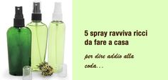 5 semplicissimi spray fai da te per i ricci del giorno dopo