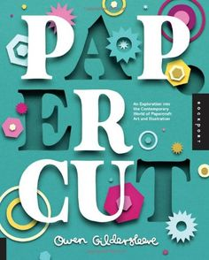 Paper Cut: An Exploration into the Contemporary World of Papercraft Art and Illustration: Amazon.it: Owen Gildersleeve: Libri in altre lingue
