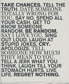 words to live by?