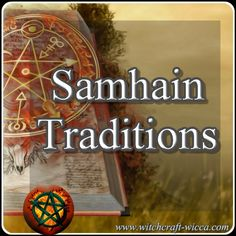 Samhain Traditions, Wicca and Witchcraft holidays, Pagan Traditions, Samhain recipes, Samhain dinner Recipes, Samhain food Recipes
