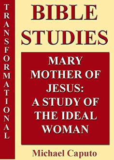 Mary the Mother of Jesus Bible Character Study Notes