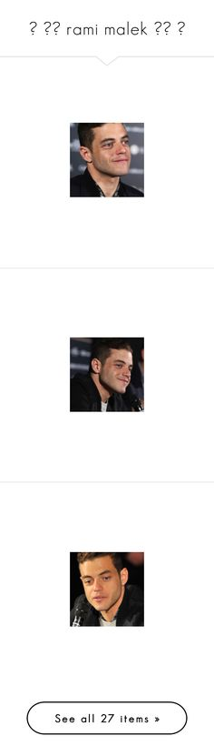 """""""☼ ▬▬ rami malek ▬▬ ☼"""" by itm-clippxr ❤ liked on Polyvore featuring rami malek and pictures"""