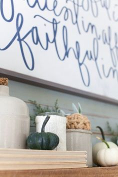 Faithful | House of Belonging | Fall Mantel | The Lettered Cottage