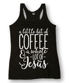 Another great find on #zulily! Black 'Coffee' Racerback Tank by Sharp Wit #zulilyfinds
