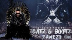 Zawezo - Catz & Bootz - By DJ Netics