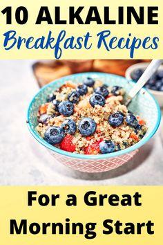 Easy Alkaline Breakfast Ideas for the Perfect Morning Head Start Alkaline Fruits, Alkaline Diet Recipes, Raw Food Recipes, Alkaline Breakfast, Diet Breakfast, Breakfast Ideas, Breakfast Recipes, Dr Sebi Recipes, Cleaning Tips