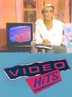 Video Hits was a Canadian music video program that was broadcast on CBC Television from 1984 to 1993, and was hosted by Samantha Taylor
