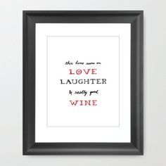 #art #print #home #decor #house #frame #type #text #typography #black #white #red #quotes #wine #love #laughter #family #gift #motivational