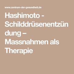 Hashimoto - Schilddrüsenentzündung – Massnahmen als Therapie
