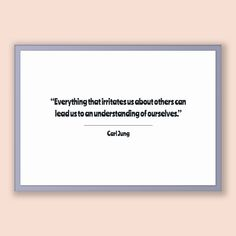 Carl Jung Quote, Carl Jung Poster, Carl Jung Print, Printable Poster, Everything that irritates us about others can lead us to an underst...