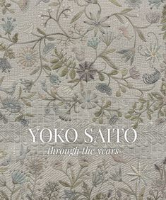 We are SO excited to reveal this book cover to you: Yoko Saito through the Years. Experience the magnificent work of one of the world's most esteemed quilt artists in this retrospective - coming September 2018. #quilting #applique #yokosaito