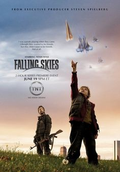 Falling Skies (2011) Survivors of an alien attack on earth gather together to fight for their lives and fight back.   Stars: Maxim Knight, Noah Wyle, Moon Bloodgood, Drew Roy