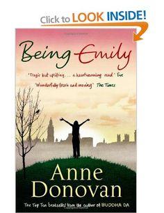 Being Emily: Amazon.co.uk: Anne Donovan: Books