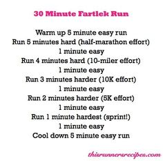 This 30 minute fartlek workout will get your heart pumping and your legs moving. Fartlek runs are a great way to make the most of a short workout!