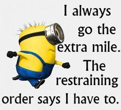 I always go to extra mile..