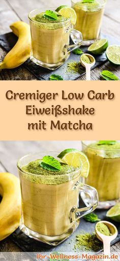 Matcha-Eiweißshake selber machen - ein gesundes Low-Carb-Diät-Rezept für Frühstücks-Smoothies und Proteinshakes zum Abnehmen - ohne Zusatz von Zucker, kalorienarm, gesund ...