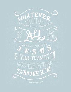 colossians 3:17.