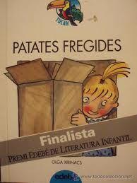 Patates fregides, Olga Xirinacs