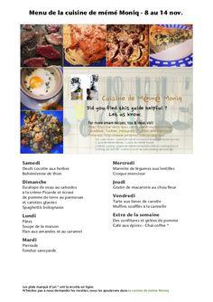 Menu de la cuisine de meme moniq  7 nov Les menus de la cuisine de mémé Moniq. Nous publions les photos de nos plats et pâtisserie régulièrement dans différents médias sociaux… à vous de nous demander les recettes et nous les publions dans notre blog http://cuisine-meme-moniq.com