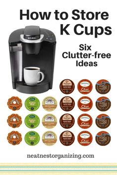 how to store k cups six clutterfree ideas - Keurig K Cups