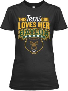 """This Texas girl loves her #Baylor bears"" t-shirt. #SicEm"