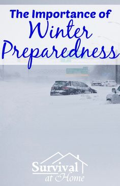 The Importance of Winter Preparedness | Survival at Home You can't predict Mother Nature. The only thing you can do is prepare for any situation. Let's draw our focus into the importance of winter preparedness. #winter #preparedness