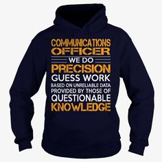 Awesome Tee For Communications Officer