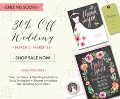 30% off all Wedding Invitations, Save the Date photo cards and Bridal Shower invitations- trendy colors, floral, rustic- in a style that's as unique as yours!