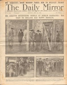ORIGINAL NEWSPAPER FROM THE EASTER RISING 1916: IRISH REBELS IN BARRACKS  HEADLINES AND IMAGES: REBEL PRISONERS MARCHED THROUGH DUBLIN TO BARRACKS:/ ASQUITH INTERVIEWS REBELS AT DUBLIN BARRACKS:/ SIR ROGER CASEMENT STANDS TRIAL AR  BOW ST:/ ASQUITHS IRISH MISSION TAKES HIM TO BELFAST Roger Casement, Irish Independence, Easter Rising, Early Settler, Daily Pictures, Belfast, Citizen, Dublin, Newspaper