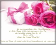 Our junior stylist are offering Mother's Day Weekend Only! A Mother/Daughter (Mother/Son) haircut and style $60 for both.  Also, Schedule a Shampoo Blow-Dry with Shelby or MJ Mother's Day Weekend Special $25.  Purchase as a Voucher to be scheduled at a later date or if schedules allow come on in for a walk-in services.