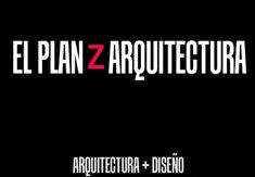 El Plan Z Arquitectura: Rogers-Piano, Centro Pompidou Renzo Piano, Norman Foster, Rem Koolhaas, Kanazawa, Lloyd Wright, The Fosters, How To Plan, Peter Zumthor, Hong Kong