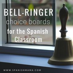 Para Empezar Choice Boards in Spanish- easy bellringers using comprehensible input
