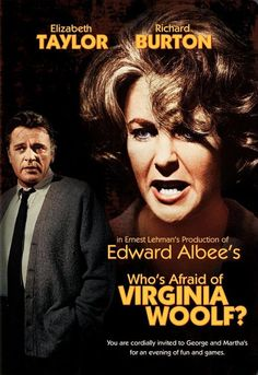 Mike Nichol's 'Who's Afraid of Virginia Woolf', 1966 - Starring Elizabeth Taylor, Richard Burton, George Segal & Sandy Dennis - The film revolves around the volatile & disintegrating marriage of a middle-aged, married couple called; George (Burton) & Mart