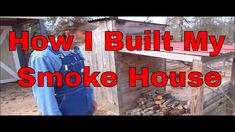 """Join me as I share how I built my smoke house. -~-~~-~~~-~~-~- Please watch: """"SPRING Into Actio. Off Grid Survival, Survival Prepping, Build A Smoker, How To Make Sausage, Sausage Making, Outdoor Smoker, Small Log Cabin, Spring Into Action, Smokehouse"""
