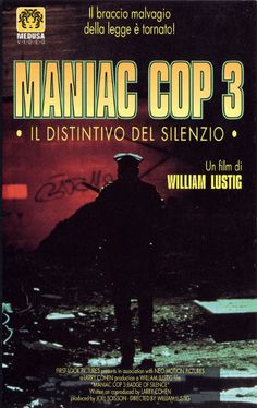 Maniac cop 3: il distintivo del silenzio - Original title: Maniac cop 3: badge of silence - Directed by: William Lustig - Country: USA - Release date: 1993