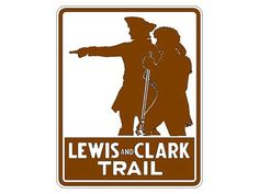 Lewis & Clark Trail signage  I LIVE ON THE LEWIS AND CLARK TRAIL