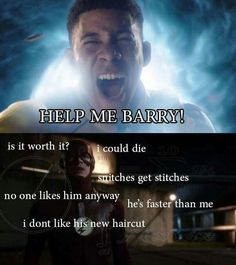 Well Barry knew that he would get sucked in speed force too if he tried to help but this is still funny. (Repost)