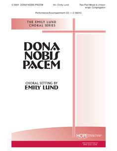 Dona Nobis Pacem (Two-Part Mixed) arr. Emil | J.W. Pepper Sheet Music