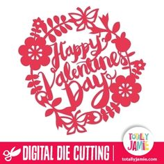 Flowers Leaves Wreath Happy Valentines Day  - TotallyJamie shop offers digital die cutting files, like our flowers leaves wreath happy valentines day, for any cards making, scrapbooking or crafting projects. Our digital die cutting files are designed for Silhouette Cameo, Cricut Explore Design Studio, Sizzix Eclipse and many more electronic cutting machines that support the SVG, PDF or DXF file format. You will also find plenty unique 2D & 3D cutting templates for every occasion in our…