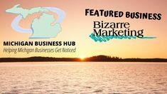 Featured Business Bizarre Marketing Business Hub, Michigan, Marketing, Facebook