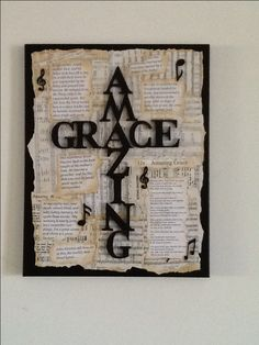 I first painted canvas and letters black. Then I printed off free sheet music (Amazing Grace) and life story of writer. I scrunched paper then aged with tea and coffee. I then used pva glue and water to decoupage paper onto canvas. Lastly, I glued on letters and little music notes to finish. It probably could do with a spray of varnish but the glue seals it fine.
