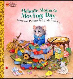 Melanie Mouse's Moving Day - Little Golden Book Best Children Books, Books For Teens, Childrens Books, Teen Books, I Love Books, Good Books, Vintage Children's Books, Vintage Art, Moving Day