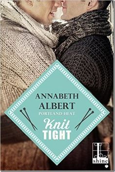 Pre-Release Review: Knit Tight by @AnnabethAlbert | @sinfully_mmblog #mmromance #lgbt #gayromance #review