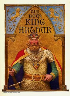 "Title page from ""The Boys King Arthur"" (first published in 1908 by Charles Scribner and Sons, New York)"