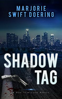 Shadow Tag: A Ray Schiller Novel (The Ray Schiller Series Book 2) by Marjorie Doering http://www.amazon.com/dp/B00E1I64ZM/ref=cm_sw_r_pi_dp_DqTzvb0H9P51F