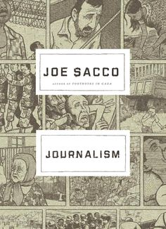Journalism, Joe Sacco